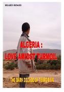 Cover-Bild zu Algeria : Love Amidst Turmoil (eBook) von Boudaoud, Bellaredj