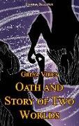 Cover-Bild zu Greya Virus. Oath and Story of Two Worlds (eBook) von Beloyar, Darina