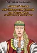 Cover-Bild zu Fortune Telling and Spells with Candles and Molten Wax. Fiery Magic of the Ancient Slavs (eBook) von Kryuchkova, Olga
