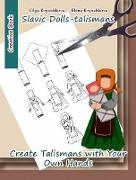 Cover-Bild zu Slavic Dolls-talismans. Create Talismans with Your Own Hands (eBook) von Kryuchkova, Olga