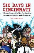 Cover-Bild zu Six Days In Cincinnati von Mendez Moore, Dan
