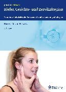 Cover-Bild zu Kiefer, Gesichts- und Zervikalregion (eBook) von Piekartz, Harry von (Hrsg.)