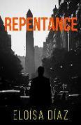 Cover-Bild zu Díaz, Eloísa: Repentance