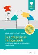 Cover-Bild zu Das pflegerische Fachgespräch von Wipp, Michael