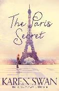 Cover-Bild zu The Paris Secret von Swan, Karen