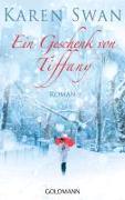 Cover-Bild zu Ein Geschenk von Tiffany von Swan, Karen