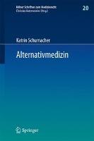 Cover-Bild zu Schumacher, Katrin: Alternativmedizin