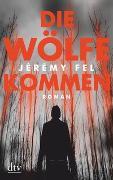 Cover-Bild zu Die Wölfe kommen von Fel, Jérémy