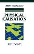 Cover-Bild zu Physical Causation von Dowe, Phil
