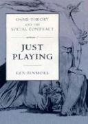 Cover-Bild zu Game Theory and the Social Contract: Just Playing von Binmore, Ken