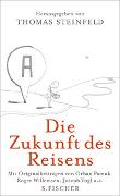 Cover-Bild zu Steinfeld, Thomas (Hrsg.): Die Zukunft des Reisens