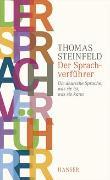 Cover-Bild zu Steinfeld, Thomas: Der Sprachverführer