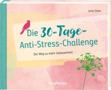 Cover-Bild zu Die 30-Tage-Anti-Stress-Challenge von Oster, Jutta