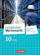 Cover-Bild zu Lernstufen Mathematik 10. Schuljahr. Differenzierende Ausgabe. Schülerbuch. NW von Berkemeier, Helga