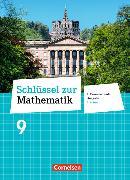 Cover-Bild zu Schlüssel zur Mathematik 9. Schuljahr. Differenzierende Ausgabe. Schülerbuch. HE von Berkemeier, Helga