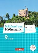Cover-Bild zu Schlüssel zur Mathematik 9. Schuljahr. Differenzierende Ausgabe. Schülerbuch Basis. RP von Berkemeier, Helga