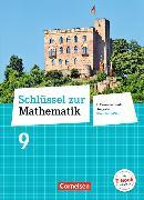 Cover-Bild zu Schlüssel zur Mathematik 9. Schuljahr. Differenzierende Ausgabe. Schülerbuch. RP von Berkemeier, Helga