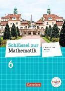 Cover-Bild zu Schlüssel zur Mathematik 6. Schuljahr. Differenzierende Ausgabe. Schülerbuch. HE von Berkemeier, Helga
