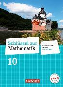 Cover-Bild zu Schlüssel zur Mathematik 10. Schuljahr. Differenzierende Ausgabe. Schülerbuch. RP von Berkemeier, Helga