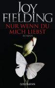 Cover-Bild zu Fielding, Joy: Nur wenn du mich liebst