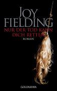 Cover-Bild zu Fielding, Joy: Nur der Tod kann dich retten