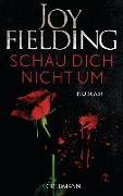 Cover-Bild zu Fielding, Joy: Schau dich nicht um