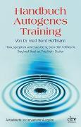 Cover-Bild zu Handbuch autogenes Training von Hoffmann, Bernt