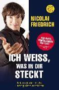 Cover-Bild zu Ich weiß, was in dir steckt von Friedrich, Nicolai