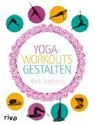 Cover-Bild zu Yoga-Workouts gestalten von Stephens, Mark