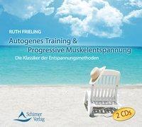 Cover-Bild zu Autogenes Training & Progressive Muskelentspannung von Frieling, Ruth