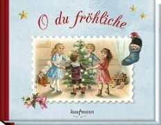 Cover-Bild zu O du fröhliche von Lückel, Kristin (Hrsg.)
