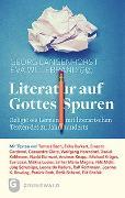 Cover-Bild zu Langenhorst, Georg: Literatur auf Gottes Spuren