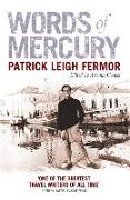 Cover-Bild zu Fermor, Patrick Leigh: Words of Mercury