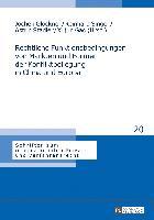 Cover-Bild zu Rechtliche Funktionsbedingungen von Märkten und Formen der Konfliktbeilegung in China und Europa von Glöckner, Jochen (Hrsg.)