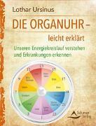 Cover-Bild zu Die Organuhr - leicht erklärt von Ursinus, Lothar