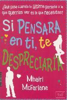 Cover-Bild zu McFarlane, Mhairi: Si Pensara En Ti, Te Despreciaria