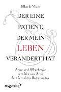 Cover-Bild zu Der eine Patient, der mein Leben verändert hat von de Visser, Ellen