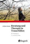 Cover-Bild zu Beratung und Therapie in Trauerfällen von Worden, J. William