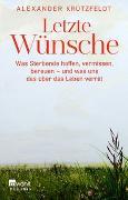 Cover-Bild zu Letzte Wünsche von Krützfeldt, Alexander