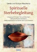 Cover-Bild zu Spirituelle Sterbebegleitung von Maschwitz, Rüdiger