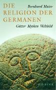 Cover-Bild zu Maier, Bernhard: Die Religion der Germanen