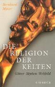 Cover-Bild zu Maier, Bernhard: Die Religion der Kelten