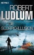 Cover-Bild zu Die Scorpio-Illusion von Ludlum, Robert