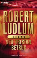 Cover-Bild zu Der Tristan Betrug von Ludlum, Robert