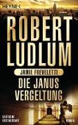 Cover-Bild zu Die Janus-Vergeltung von Ludlum, Robert