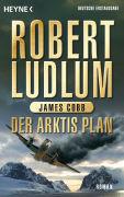 Cover-Bild zu Der Arktis-Plan von Ludlum, Robert