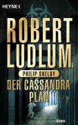 Cover-Bild zu Der Cassandra-Plan von Ludlum, Robert
