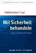 Cover-Bild zu Mit Sicherheit behandeln (eBook) von Saimeh, Nahlah (Hrsg.)