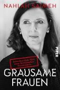 Cover-Bild zu Grausame Frauen (eBook) von Saimeh, Nahlah