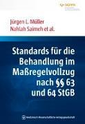Cover-Bild zu Standards für die Behandlung im Maßregelvollzug nach §§ 63 und 64 StGB von Müller, Jürgen L.